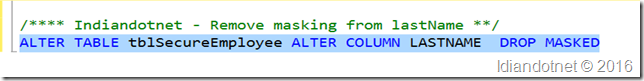 Indiandotnet_Removing_Mask_from_column_Sqlserver2016